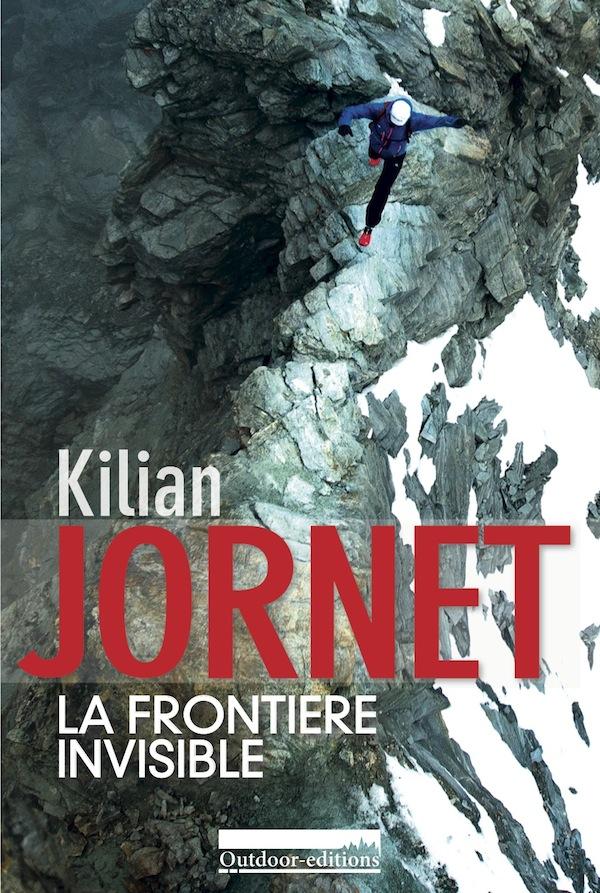 """Livre Kilian """"La frontière invisible"""""""
