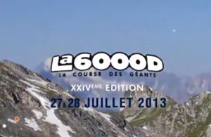 La 6000D 2013, le film de la course
