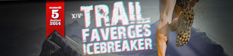 Trail Faverges Icebreaker 2014