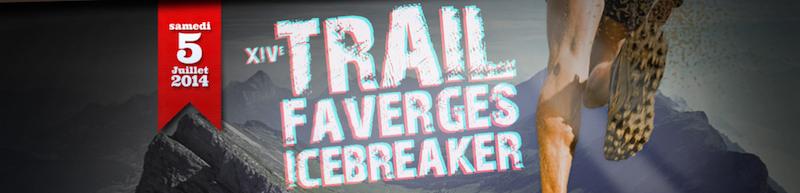Trail Faverges Icebreaker 2014