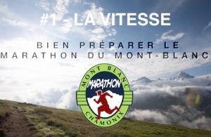 Préparer le marathon du Mont Blanc 2014 - la vitesse