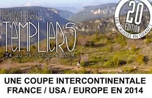 Templiers 2014, une coupe intercontinentale