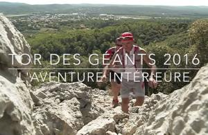 Tor des Géants 2016 l'Aventure Intérieure
