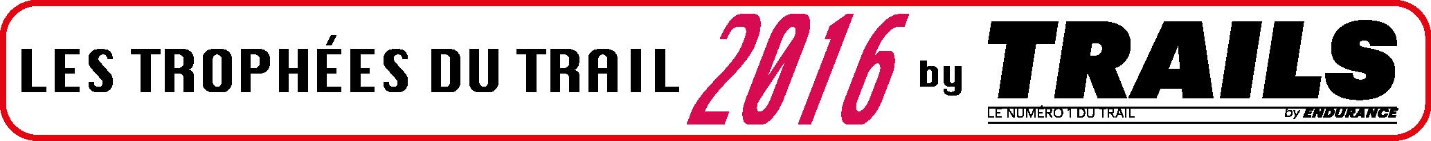 LES TROPHEES DU TRAIL 2016