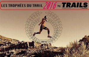 Trophées du Trail 2016 - Trails Endurance Mag