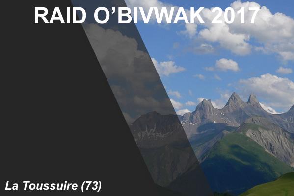Raid O'bivwak 2017 - La Toussuire - Savoie