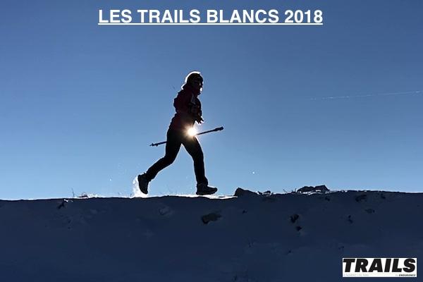 Les trails blancs et trails sur neige 2018
