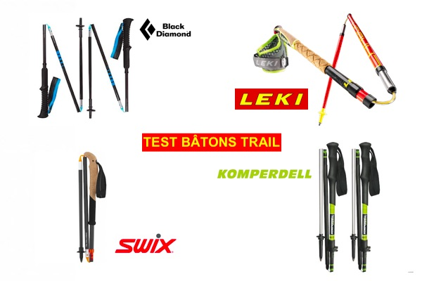 TEST BATONS DE TRAIL - LEKI - KOMPERDELL - BLAK DIAMOND - SWIX