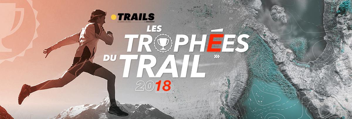 TROPHÉES DU TRAIL 2018 - Trails Endurance Mag