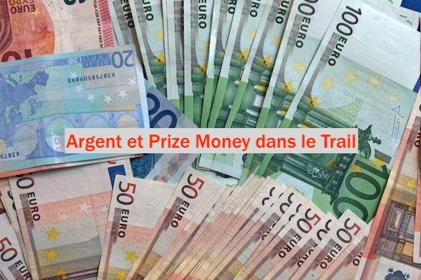 Argent et Prize Money dans le Trail