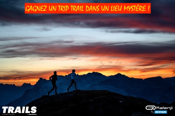 Gagnez un trip trail dans un lieu mystère avec Kalenji et Trails Endurance Mag