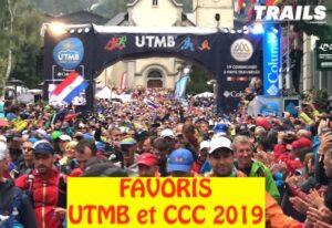 UTMB 2019 - favoris CCC et UTMB