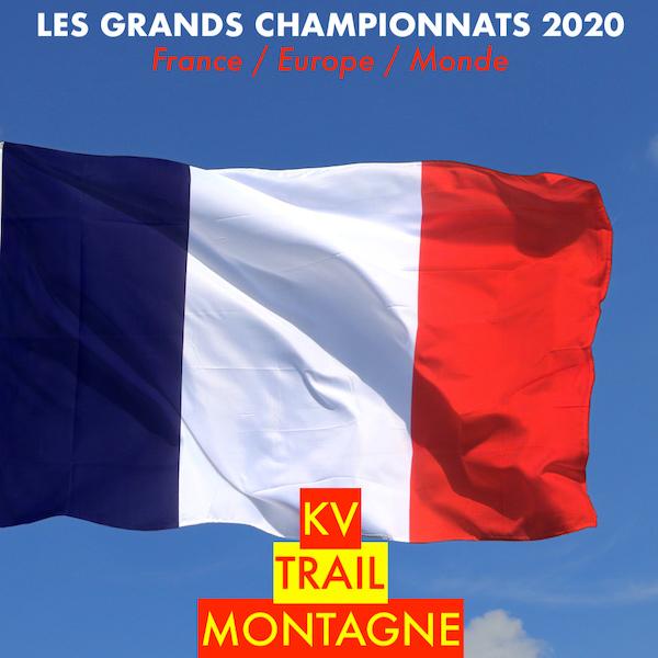 LES GRANDS CHAMPIONNATS 2020, KV, TRAIL, MONTAGNE