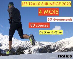 Les Trails sur neige et trails blancs 2020