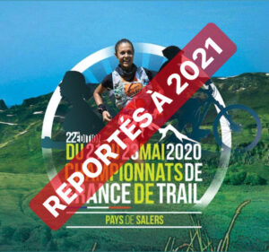 FRANCE DE TRAIL 2020 REPORTÉS - Trails Endurance Mag