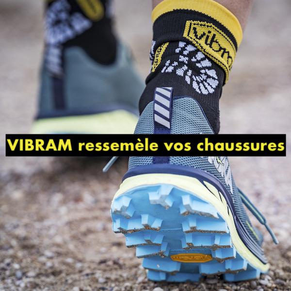 VIBRAM ressemele vos chaussures