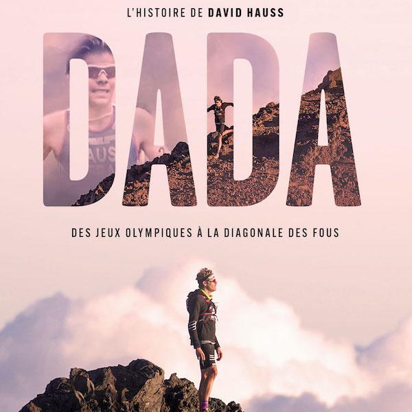 DADA, le film de David Hauss