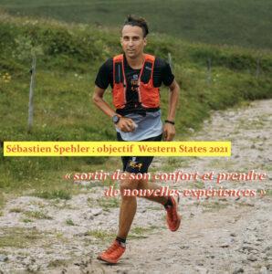 Sébastien Spehler, objectif Western States