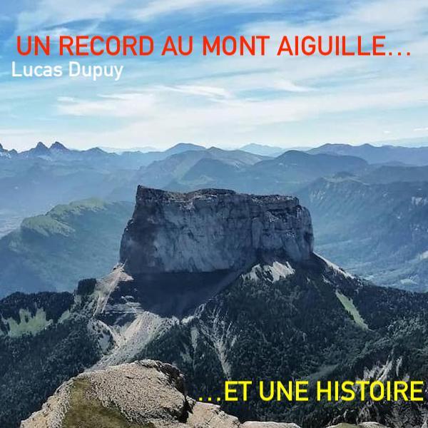 Mont Aiguille - record de Lucas Dupuy 2020